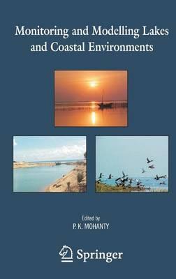 Monitoring and Modelling Lakes and Coastal Environments (Hardback)