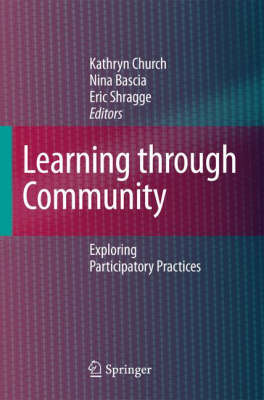 Learning through Community: Exploring Participatory Practices (Hardback)