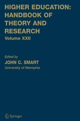 Higher Education: Handbook of Theory and Research: Volume 22 - Higher Education: Handbook of Theory and Research 22 (Paperback)