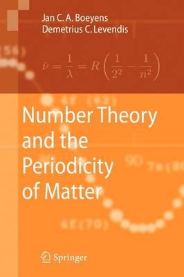 Number Theory and the Periodicity of Matter (Hardback)