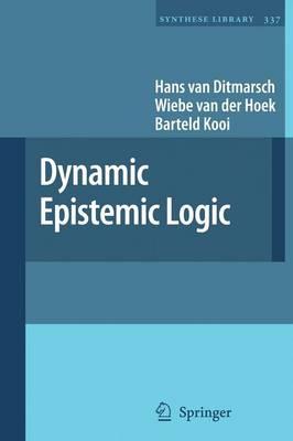 Dynamic Epistemic Logic - Synthese Library 337 (Paperback)