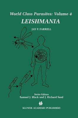 Leishmania - World Class Parasites 4 (Hardback)
