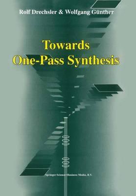 Towards One-Pass Synthesis (Hardback)