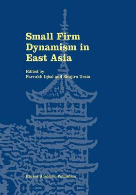 Small Firm Dynamism in East Asia (Hardback)