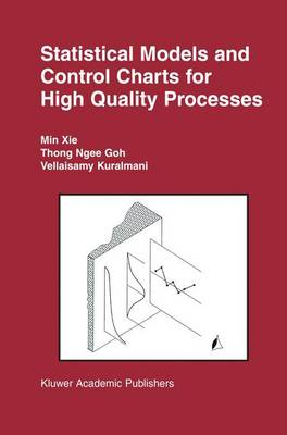 Statistical Models and Control Charts for High-Quality Processes (Hardback)