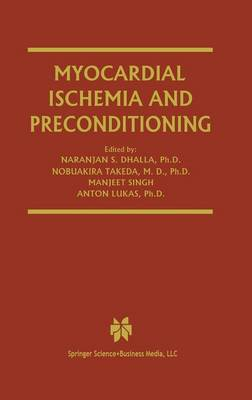 Myocardial Ischemia and Preconditioning - Progress in Experimental Cardiology 6 (Hardback)