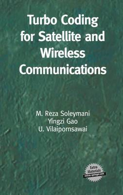 Turbo Coding for Satellite and Wireless Communications - The Springer International Series in Engineering and Computer Science 702