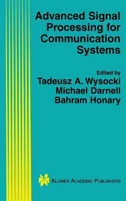 Advanced Signal Processing for Communication Systems - The Springer International Series in Engineering and Computer Science 703 (Hardback)