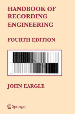 Handbook of Recording Engineering (Hardback)
