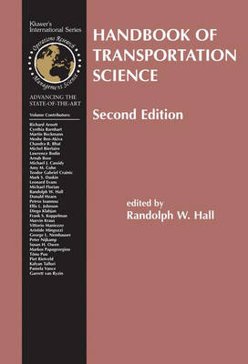 Handbook of Transportation Science - International Series in Operations Research & Management Science 56 (Hardback)