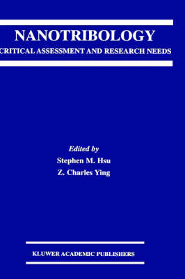 Nanotribology: Critical Assessment and Research Needs (Hardback)