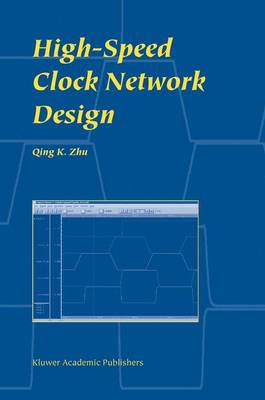 High-Speed Clock Network Design (Hardback)