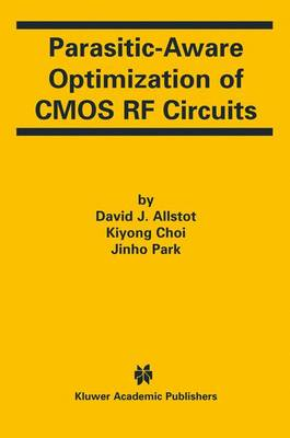 Parasitic-Aware Optimization of CMOS RF Circuits (Hardback)