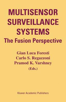 Multisensor Surveillance Systems: The Fusion Perspective (Hardback)