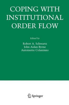 Coping With Institutional Order Flow - Zicklin School of Business Financial Markets Series (Hardback)