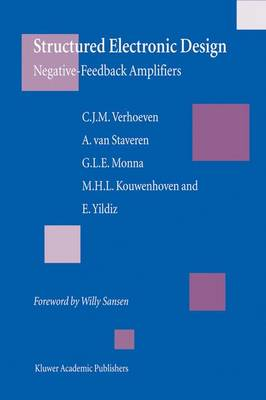 Structured Electronic Design: Negative-feedback amplifiers (Hardback)