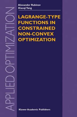 Lagrange-type Functions in Constrained Non-Convex Optimization - Applied Optimization 85 (Hardback)