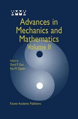 Advances in Mechanics and Mathematics: Volume II - Advances in Mechanics and Mathematics 4 (Hardback)