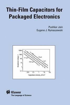 Thin-Film Capacitors for Packaged Electronics (Hardback)