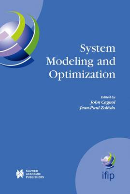 System Modeling and Optimization: Proceedings of the 21st IFIP TC7 Conference held in July 21st - 25th, 2003, Sophia Antipolis, France - IFIP Advances in Information and Communication Technology 166 (Hardback)