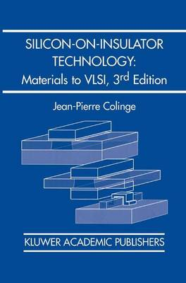 Silicon-on-Insulator Technology: Materials to VLSI: Materials to VLSI (Hardback)