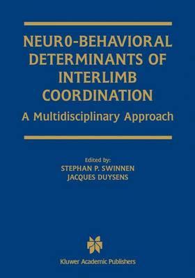 Neuro-Behavioral Determinants of Interlimb Coordination: A multidisciplinary approach (Hardback)