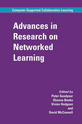 Advances in Research on Networked Learning - Computer-Supported Collaborative Learning Series 4 (Hardback)