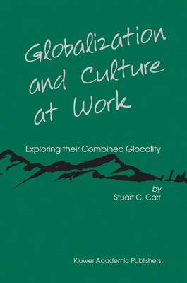 Globalization and Culture at Work: Exploring their Combined Glocality (Paperback)