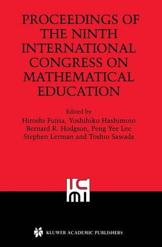 Proceedings of the Ninth International Congress on Mathematical Education (Paperback)