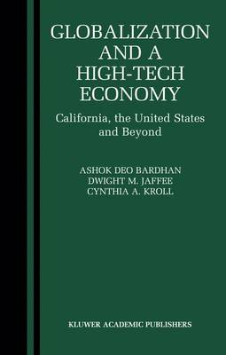 Globalization and a High-Tech Economy: California, the United States and Beyond (Paperback)