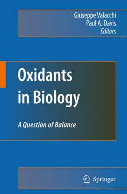 Oxidants in Biology: A Question of Balance (Hardback)