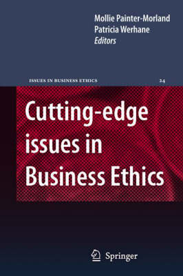 Cutting-edge Issues in Business Ethics: Continental Challenges to Tradition and Practice - Issues in Business Ethics 24 (Hardback)