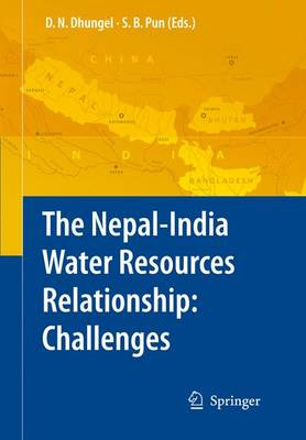The Nepal-India Water Relationship: Challenges (Hardback)