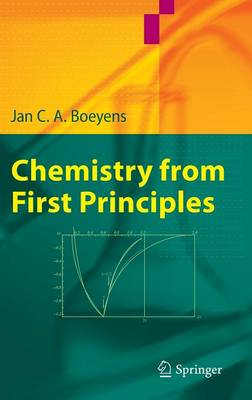 Chemistry from First Principles (Hardback)