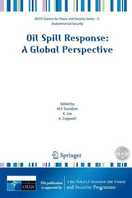 Oil Spill Response: A Global Perspective - NATO Science for Peace and Security Series C: Environmental Security
