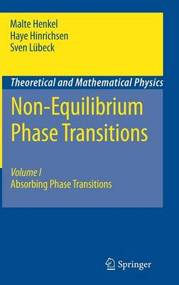 Non-Equilibrium Phase Transitions: Volume 1: Absorbing Phase Transitions - Theoretical and Mathematical Physics (Hardback)