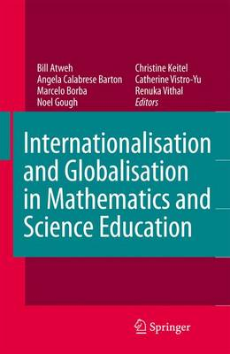 Internationalisation and Globalisation in Mathematics and Science Education (Paperback)
