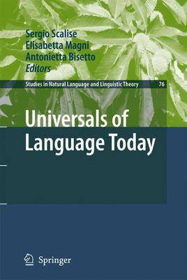 Universals of Language Today - Studies in Natural Language and Linguistic Theory 76 (Hardback)