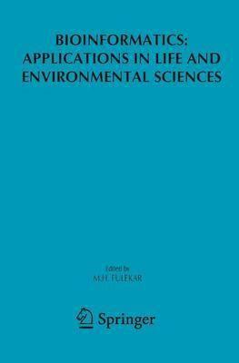 Bioinformatics: Applications in Life and Environmental Sciences (Hardback)