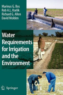 Water Requirements for Irrigation and the Environment (Hardback)