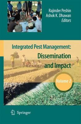 Integrated Pest Management: Volume 2: Dissemination and Impact (Hardback)
