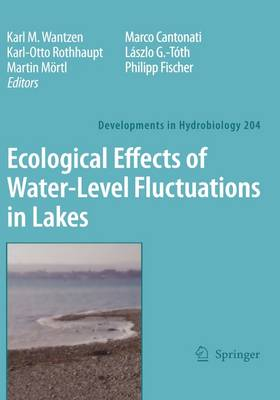 Ecological Effects of Water-level Fluctuations in Lakes - Developments in Hydrobiology 204 (Hardback)