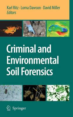 Criminal and Environmental Soil Forensics (Hardback)
