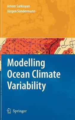 Modelling Ocean Climate Variability (Hardback)