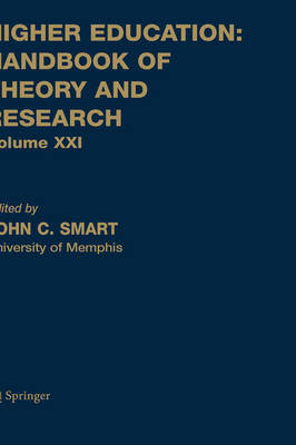 Higher Education: Handbook of Theory and Research - Higher Education: Handbook of Theory and Research 23 (Paperback)