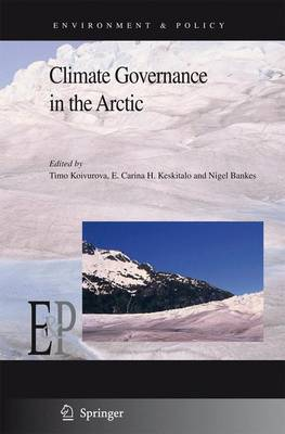 Climate Governance in the Arctic - Environment & Policy 50 (Hardback)