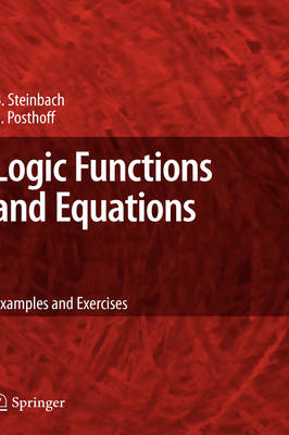 Logic Functions and Equations: Examples and Exercises (Hardback)