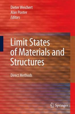 Limit States of Materials and Structures: Direct Methods (Hardback)