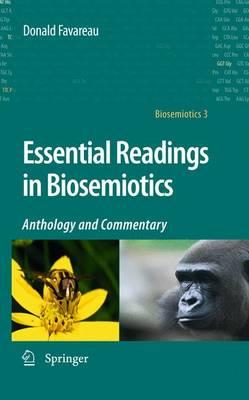 Essential Readings in Biosemiotics: Anthology and Commentary - Biosemiotics 3 (Hardback)