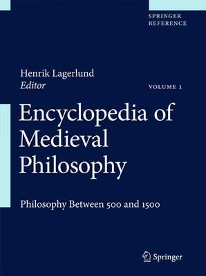 Encyclopedia of Medieval Philosophy: Philosophy between 500 and 1500